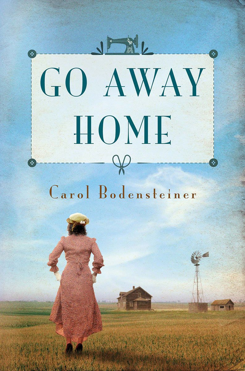 Go Away Home, by Carol Bodensteiner