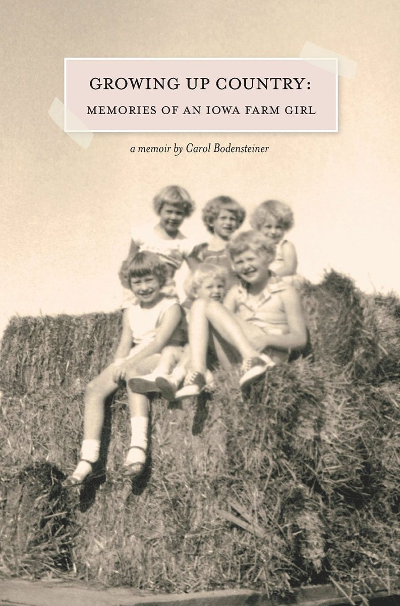 Growing up country, by Carol Bodensteiner
